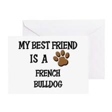 My best friend is a FRENCH BULLDOG Greeting Card