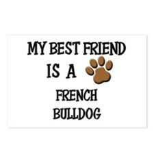 My best friend is a FRENCH BULLDOG Postcards (Pack
