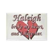 Haleigh broke my heart and I hate her Rectangle Ma