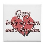Guy broke my heart and I hate him Tile Coaster