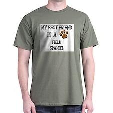 My best friend is a FIELD SPANIEL T-Shirt