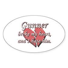 Gunner broke my heart and I hate him Decal