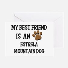 My best friend is an ESTRELA MOUNTAIN DOG Greeting
