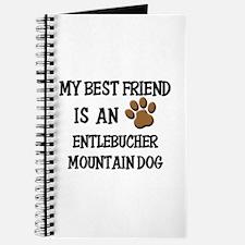 My best friend is an ENTLEBUCHER MOUNTAIN DOG Jour