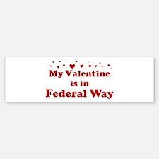 Valentine in Federal Way Bumper Bumper Bumper Sticker
