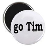 """go Tim 2.25"""" Magnet (10 pack)"""