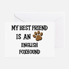 My best friend is an ENGLISH FOXHOUND Greeting Car