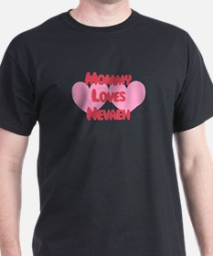 Mommy Loves Nevaeh T-Shirt