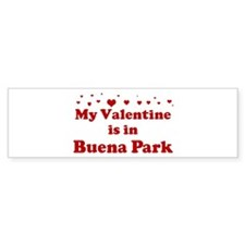Valentine in Buena Park Bumper Bumper Sticker