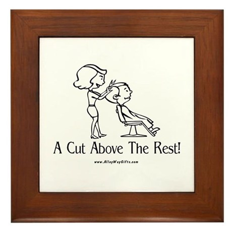 Cut Above (hairstylist) Framed Tile