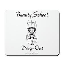 Beauty School Mousepad