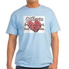 Gilberto broke my heart and I hate him T-Shirt