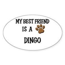 My best friend is a DINGO Oval Decal