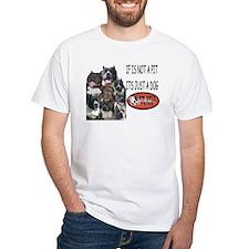 NOT JUST A DOG Shirt