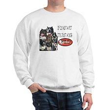 NOT JUST A DOG Sweatshirt