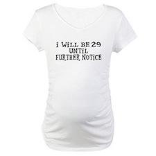 Still 29 Shirt