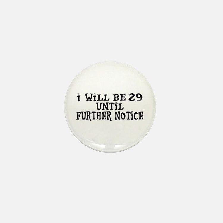 Still 29 Mini Button