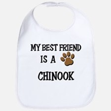 My best friend is a CHINOOK Bib