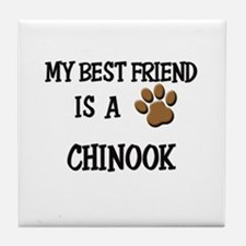 My best friend is a CHINOOK Tile Coaster