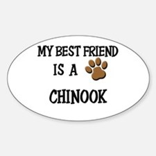 My best friend is a CHINOOK Oval Decal