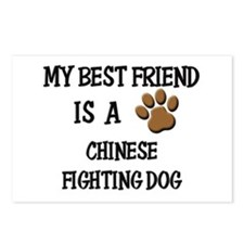 My best friend is a CHINESE FIGHTING DOG Postcards