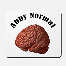 Abby Normal Mousepad