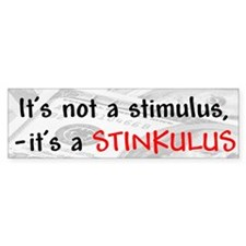 """Stimulus=Stinkulus"" Bumper Sticker"