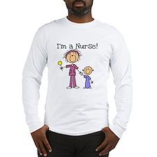 I'm a Nurse Long Sleeve T-Shirt