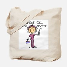Nurses Call the Shots Tote Bag