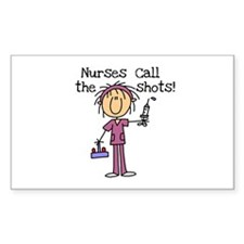 Nurses Call the Shots Rectangle Decal