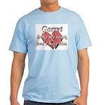 Garret broke my heart and I hate him Light T-Shirt