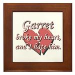 Garret broke my heart and I hate him Framed Tile