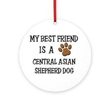 My best friend is a CENTRAL ASIAN SHEPHERD DOG Orn