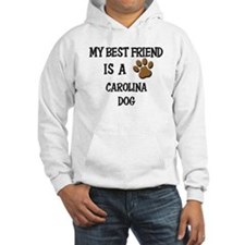 My best friend is a CAROLINA DOG Hoodie