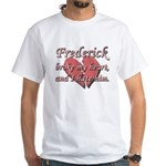Frederick broke my heart and I hate him White T-Sh