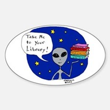Take Me To Your Library Oval Decal