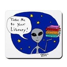 Take Me To Your Library Mousepad