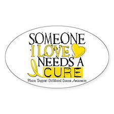 Needs A Cure CHILDHOOD CANCER Oval Sticker (10 pk)