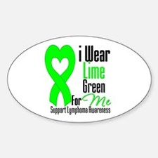 I Wear Lime Green For Me Oval Decal
