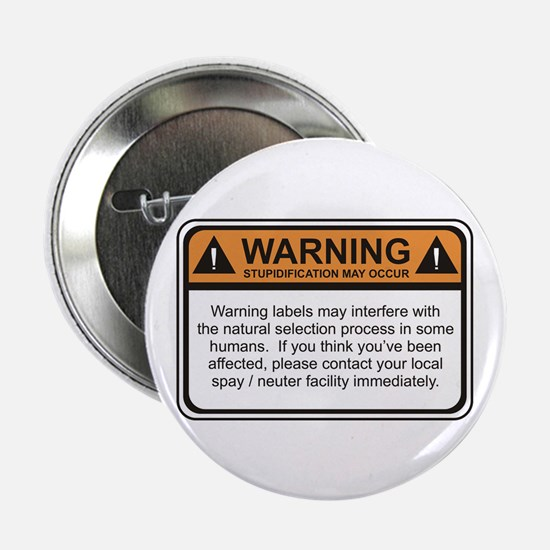 "Warning Label 2.25"" Button (10 pack)"