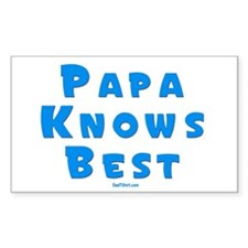 Papa Knows Best Rectangle Decal