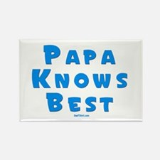 Papa Knows Best Rectangle Magnet