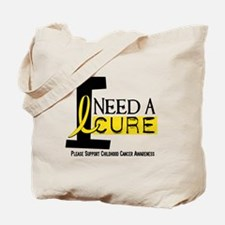 I Need A Cure 1 CHILDHOOD CANCER Tote Bag