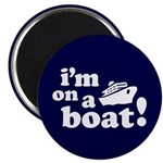 I'm on a Boat! Magnet