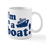 I'm on a Boat! Mug