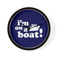 I'm on a Boat! Wall Clock