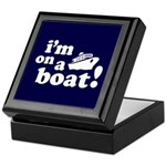I'm on a Boat! Keepsake Box