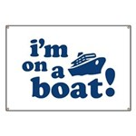I'm on a Boat! Banner