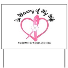 Breast Cancer In Memory Yard Sign
