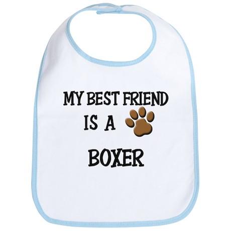 My best friend is a BOXER Bib
